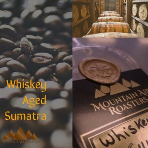 Mountain Air Roasters Whiskey Aged Sumatra Air Roasted Coffee